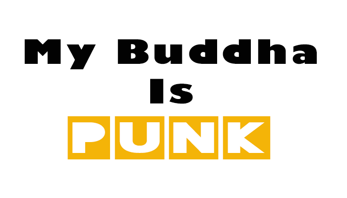 My Buddha Is Punk